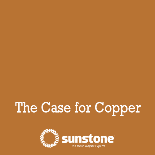 The Case for Copper tabs and batteries in EVs